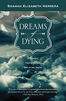 """Dreams of Dying"" by Shaman Elizabeth"